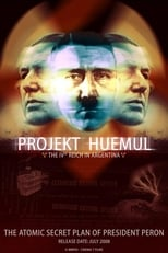 Projekt Huemul: The IVth Reich in Argentina