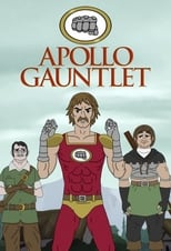 Apollo Gauntlet 1ª Temporada Completa Torrent Legendada