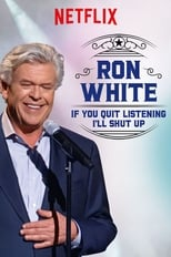 Ron White: If You Quit Listening, I\'ll Shut Up