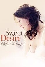 Sweet Desire – Süßes Verlangen