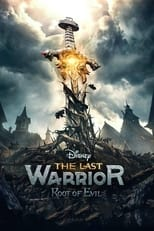 The Last Warrior: Root of Evil Image