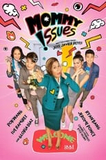 Poster Image for Movie - Mommy Issues