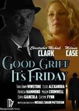 Poster Image for Movie - Good Grief It's Friday