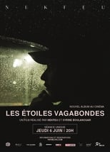 Documentaire Les Etoiles Vagabondes streaming