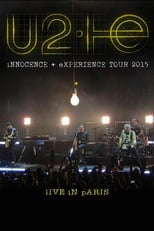 U2: Innocence + Experience, Live in Paris (2015) Torrent Music Show