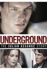 Underground : L'histoire de Julian Assange  (Underground: The Julian Assange Story) streaming complet VF HD