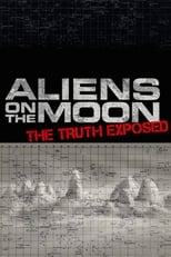 Image Aliens on the Moon: The Truth Exposed (2014)