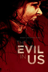 The Evil in Us 2016 Descargas