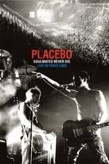 Placebo: Soulmates Never Die: Live in Paris 2003