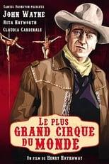 Le Plus Grand Cirque du monde  (Circus World) streaming complet VF HD