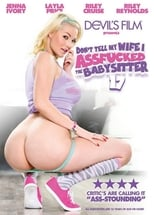 Don't Tell My Wife I Assfucked the Babysitter 17