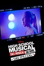 High School Musical: Das Musical: Die Serie: Das Special