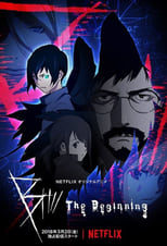 Poster anime B: The BeginningSub Indo