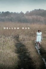 Poster for Mellow Mud