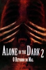 Alone in the Dark 2: O Retorno do Mal (2008) Torrent Dublado