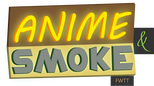 ANIME & SMOKE (A&S)