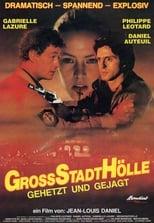 Großstadthölle - Gehetzt und gejagt