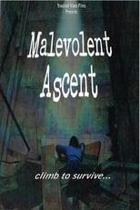 Malevolent Ascent