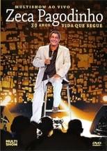 Zeca Pagodinho Multishow ao Vivo – 30 Anos – Vida Que Segue (2013) Torrent Music Show