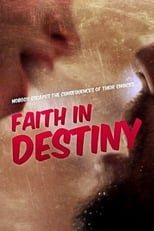 Faith in Destiny (2012) Torrent Legendado