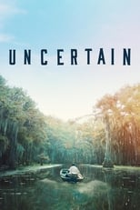 Poster for Uncertain