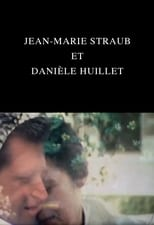 Jean-Marie Straub et Danièle Huillet