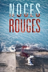 streaming Noces rouges