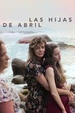Las hijas de Abril (2017)