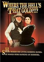 Gringos, Gold und flotte Girls