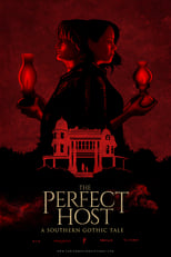 Image The Perfect Host: A Southern Gothic Tale (2018)