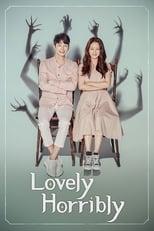 Lovely Horribly: Season 1 (2018)