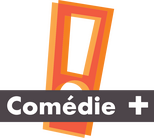 Comédie +