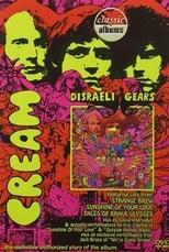 Classic Albums: Cream – Disraeli Gears