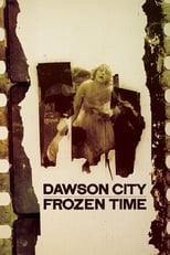 Poster for Dawson City: Frozen Time
