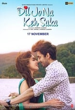 Image Dil Jo Na Keh Saka (2017) Full Hindi Movie Free Download