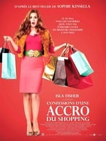 Confessions d'une accro du shopping  (Confessions of a Shopaholic) streaming complet VF HD