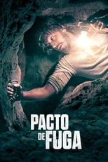 Pacto de Fuga (2020) Torrent Dublado e Legendado