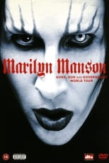 Marilyn Manson: Guns, God and Government World Tour
