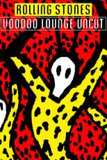 The Rolling Stones: Voodoo Lounge Uncut