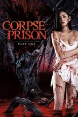 Image Corpse Prison: Part One (2017)