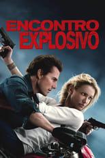 Encontro Explosivo (2010) Torrent Dublado e Legendado