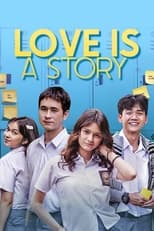 Love Is A Story (2021)