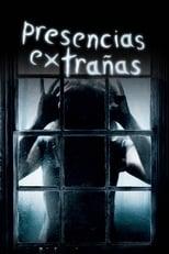 VER Presencias extrañas (2009) Online Gratis HD