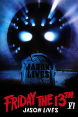 Official movie poster for Friday the 13th Part VI: Jason Lives (1986)