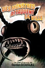 Des monstres attaquent la ville