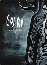 Gojira: The Flesh Alive