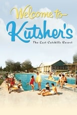 Poster for Welcome to Kutsher's: The Last Catskills Resort