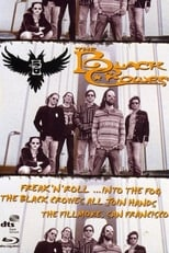 The Black Crowes: Freak 'n' Roll... Into the Fog