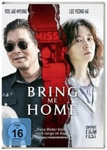 Filmposter: Bring Me Home