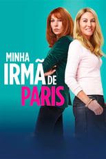 Minha Irmã de Paris (2019) Torrent Dublado e Legendado